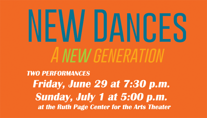NEW Dances 2018 A New Generation - Two performances Friday June 29 at 7:30 p.m. and Sunday July 1 at 5:00 p.m.